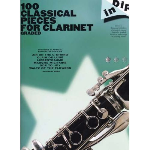 WISE PUBLICATIONS 100 CLASSICAL PIECES FOR CLARINET GRADED DIP IN