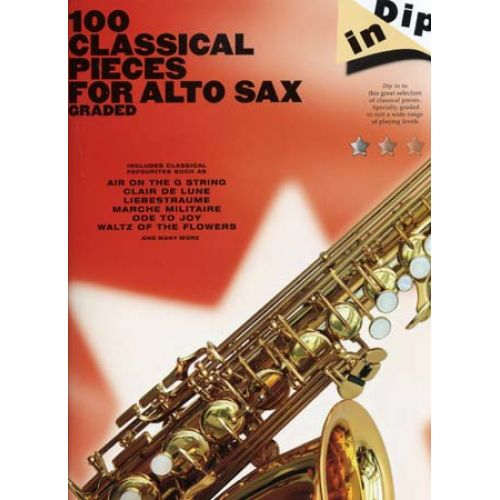 WISE PUBLICATIONS 100 CLASSICAL PIECES FOR ALTO SAX GRADED DIP IN