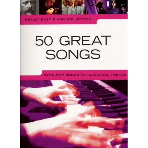 WISE PUBLICATIONS REALLY EASY PIANO - 50 GREAT SONGS