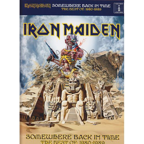 WISE PUBLICATIONS IRON MAIDEN - SOMEWHERE BACK IN TIME THE BEST OF: 1980-1989 (GUITARE TAB)