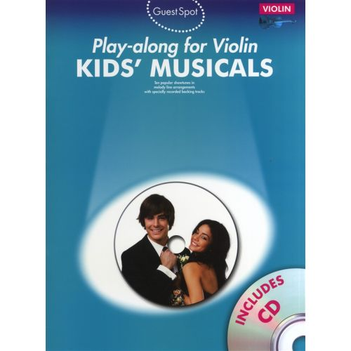 WISE PUBLICATIONS GUEST SPOT KIDS' MUSICALS PLAY-ALONG FOR VIOLIN + CD - VIOLIN