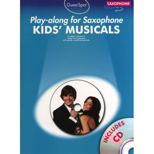 WISE PUBLICATIONS GUEST SPOT KIDS' MUSICALS PLAY-ALONG FOR ALTO SAXOPHONE ASAX BOOK/C - ALTO SAXOPHONE