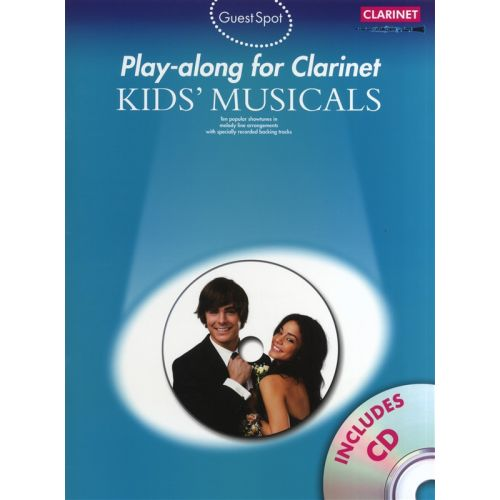 WISE PUBLICATIONS GUEST SPOT KIDS' MUSICALS PLAY-ALONG FOR + CD - CLARINET