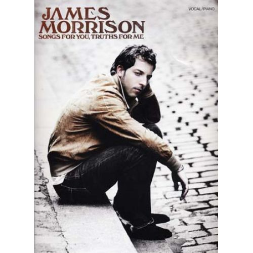 WISE PUBLICATIONS MORRISON JAMES - SONGS FOR YOU, TRUTHS FOR ME - PVG