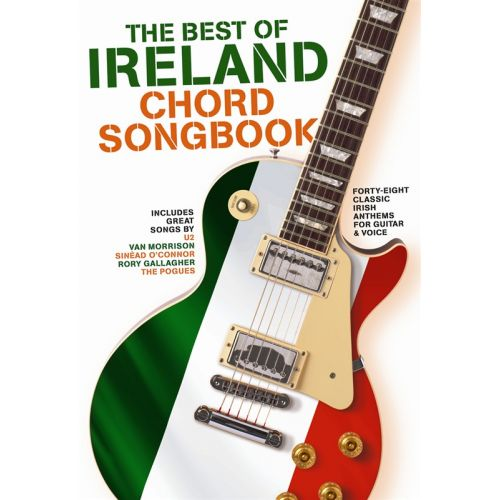 WISE PUBLICATIONS THE BEST OF IRELAND CHORD SONGBOOK - LYRICS AND CHORDS