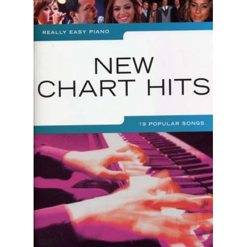 WISE PUBLICATIONS REALLY EASY PIANO NEW CHARTS HITS