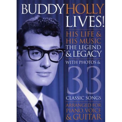 WISE PUBLICATIONS HOLLY BUDDY LIVES ! WITH PHOTOS & 33 CLASSIC SONGS PVG