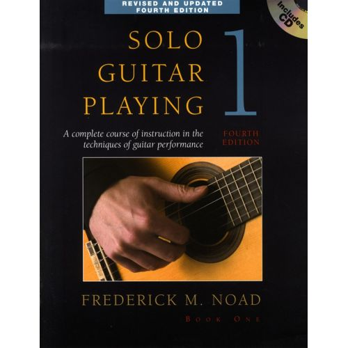 AMSCO NOAD FREDERICK M. - SOLO GUITAR PLAYING, BOOK 1 - A COMPLETE COURSE OF INSTRUCTION IN THE TECHNIQUES