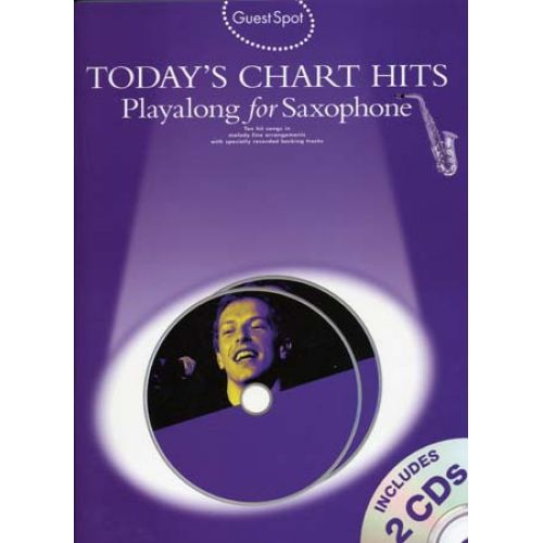 WISE PUBLICATIONS GUEST SPOT TODAY'S CHART HITS SAXOPHONE + 2 CD