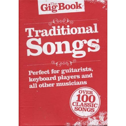 WISE PUBLICATIONS GIG BOOK TRADITIONAL SONGS - CHANT, GUITARE