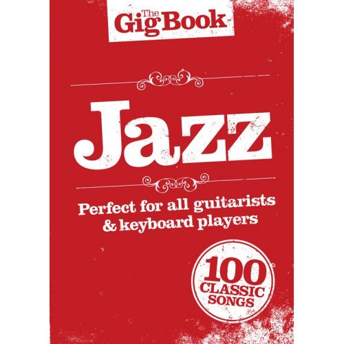 WISE PUBLICATIONS THE GIG BOOK - JAZZ