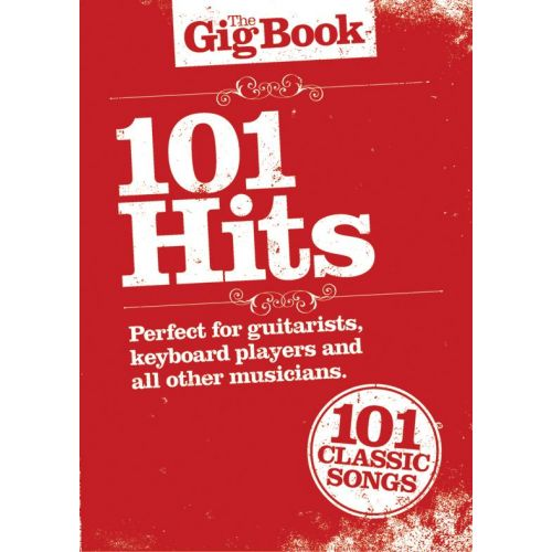 WISE PUBLICATIONS THE GIG BOOK - 101 HITS