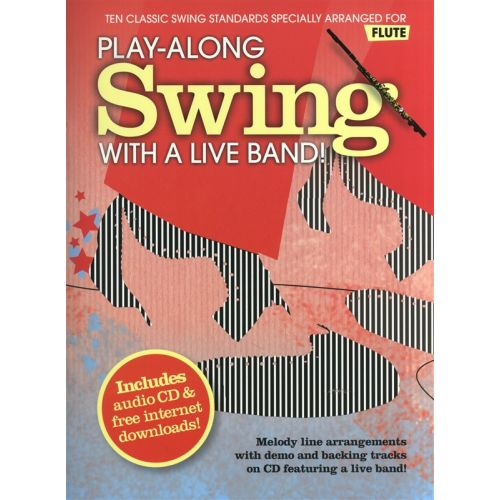 WISE PUBLICATIONS PLAY-ALONG SWING WITH A LIVE BAND! FLUTE - FLUTE
