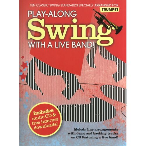 WISE PUBLICATIONS PLAY-ALONG SWING WITH A LIVE BAND! - TRUMPET