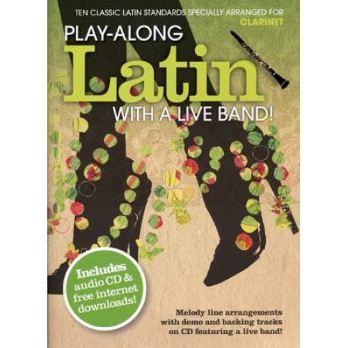 WISE PUBLICATIONS PLAY ALONG LATIN WITH A LIVE BAND + CD - CLARINET
