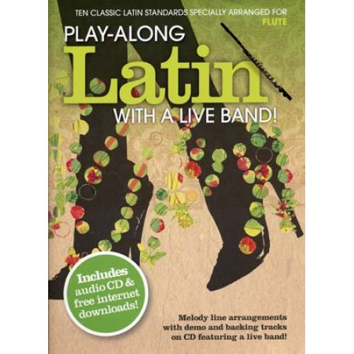 WISE PUBLICATIONS PLAY ALONG LATIN WITH A LIVE BAND + CD - FLUTE