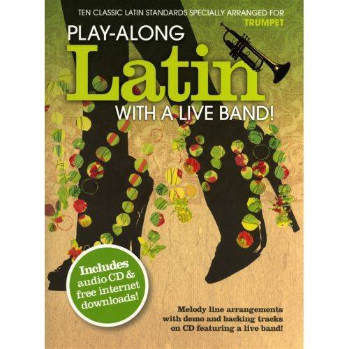 WISE PUBLICATIONS PLAY-ALONG LATIN WITH A LIVE BAND! - TRUMPET