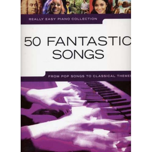 WISE PUBLICATIONS REALLY EASY PIANO 50 FANTASTIC SONGS