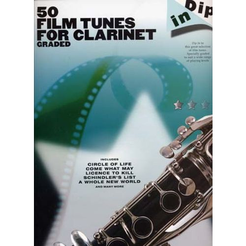 WISE PUBLICATIONS DIP IN 50 FILM TUNES FOR GRADED CLARINET