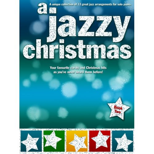 WISE PUBLICATIONS A JAZZY CHRISTMAS BOOK 2 - PIANO SOLO