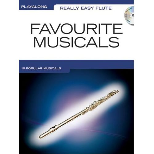 WISE PUBLICATIONS REALLY EASY FLUTE PLAYALONG FAVOURITE MUSICALS + CD