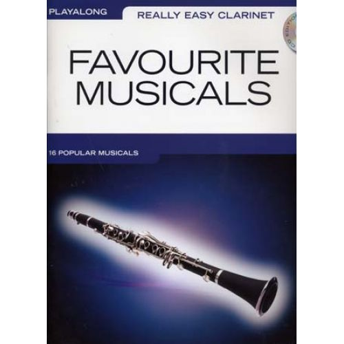 WISE PUBLICATIONS REALLY EASY CLARINET PLAY ALONG FAVOURITE MUSICALS + CD - CLARINET
