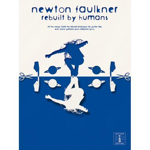 WISE PUBLICATIONS NEWTON FAULKNER REBUILT BY HUMANS - GUITAR TAB