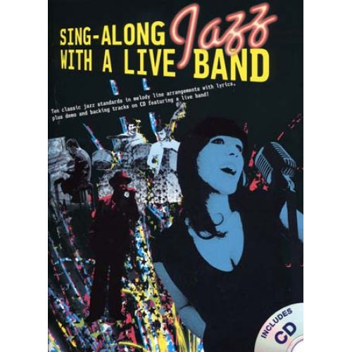 WISE PUBLICATIONS SING ALONG JAZZ WITH A LIVE BAND + CD - CHANT