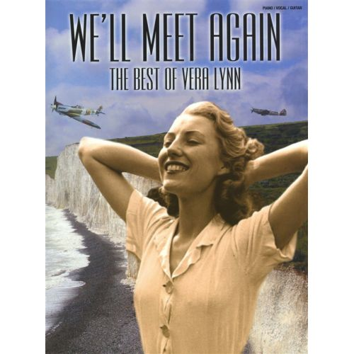 WISE PUBLICATIONS WE'LL MEET AGAIN THE BEST OF VERA LYNN - PVG