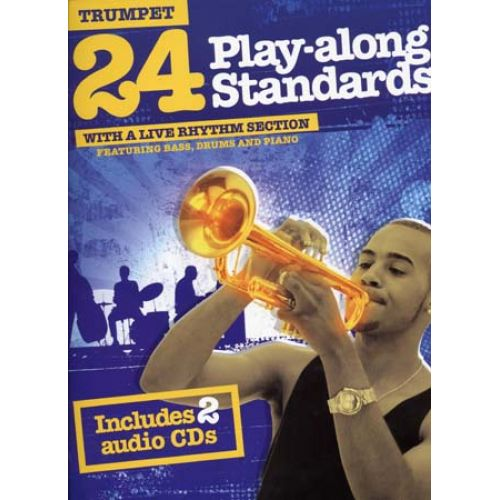 WISE PUBLICATIONS 24 PLAY ALONG STANDARDS + 2 CD - TRUMPET