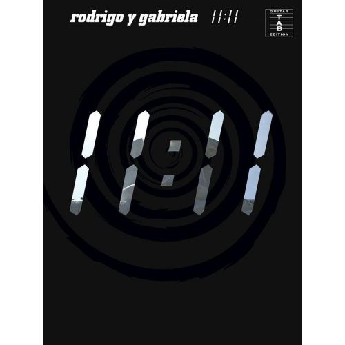 WISE PUBLICATIONS RODRIGO Y GABRIELA - 11:11 - GUITARE TAB