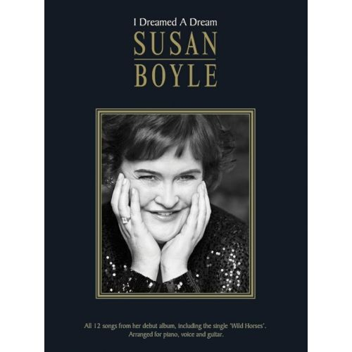 WISE PUBLICATIONS SUSAN BOYLE - I DREAMED A DREAM - PVG