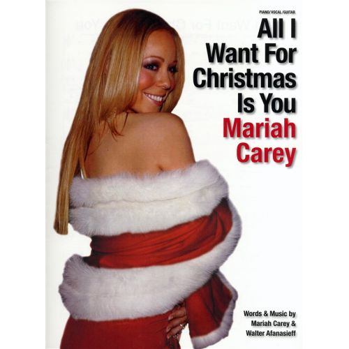All I Want For Christmas Mariah Carey.Wise Publications Carey Mariah All I Want For Christmas Is You Single Sheet Pvg