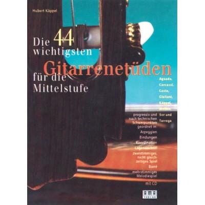 AMA VERLAG KAPPEL H. - DIE 44 WICHTIGSTEN GITARRENETUDEN + CD