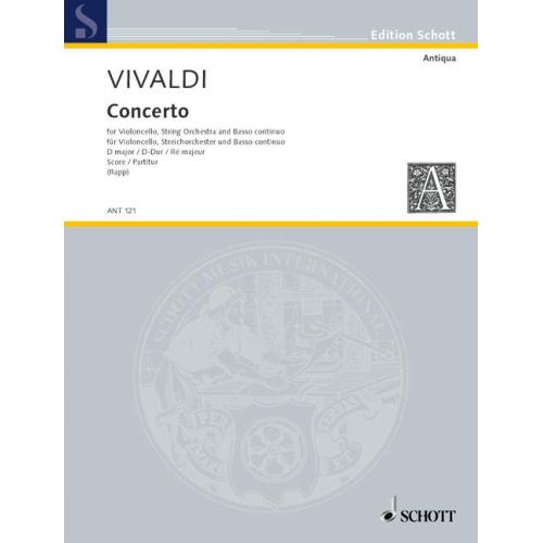SCHOTT IVALDI ANTONIO - CONCERTO D MAJOR RV 404 - CELLO, STRING ORCHESTRA AND HARPSICHORD