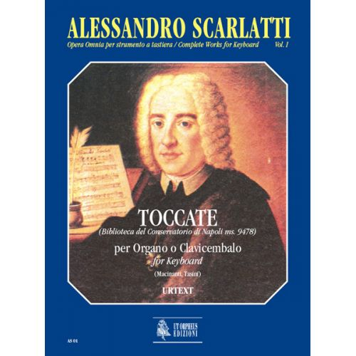 UT ORPHEUS SCARLATTI ALESSANDRO - COMPLETE WORKS FOR KEYBOARD VOL.1 : TOCCATAS