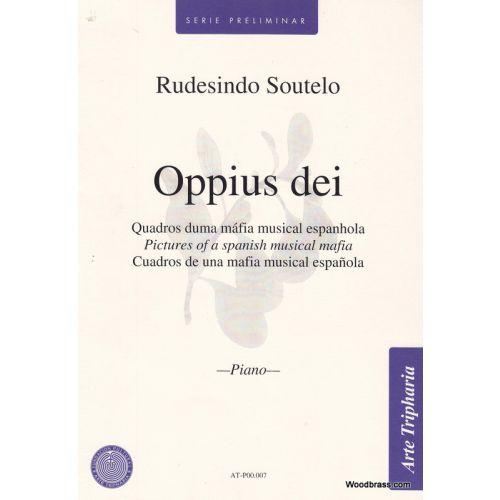 ARTE TRIPHARIA SOUTELO RUDESINDO - OPPIUS DEI - PIANO