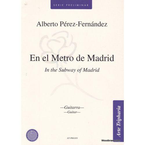 ARTE TRIPHARIA PEREZ-FERNANDEZ ALBERTO - EN EL METRO DE MADRID - GUITARE