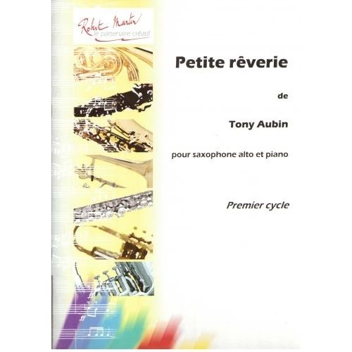 ROBERT MARTIN AUBIN T. - PETITE RÊVERIE, ALTO