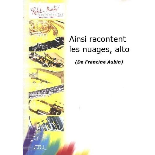 ROBERT MARTIN AUBIN F. - AINSI RACONTENT LES NUAGES, ALTO