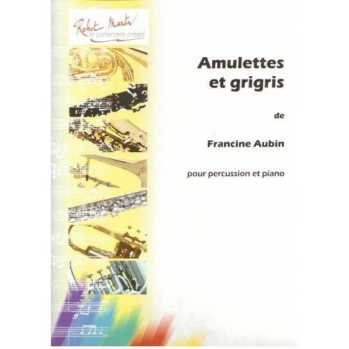 ROBERT MARTIN AUBIN F. - AMULETTES ET GRIGRIS