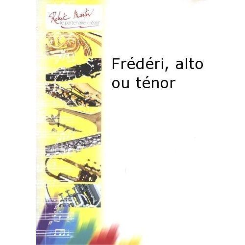 ROBERT MARTIN AUBIN F. - FRÉDÉRI, ALTO OU TÉNOR