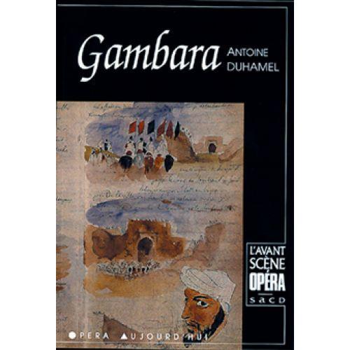 AVANT-SCENE DUHAMEL NICOLAS - GAMBARA - L'AVANT SCENE OPERA N°7