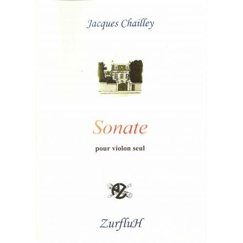 ROBERT MARTIN CHAILLEY J. - SONATE POUR VIOLON SEUL