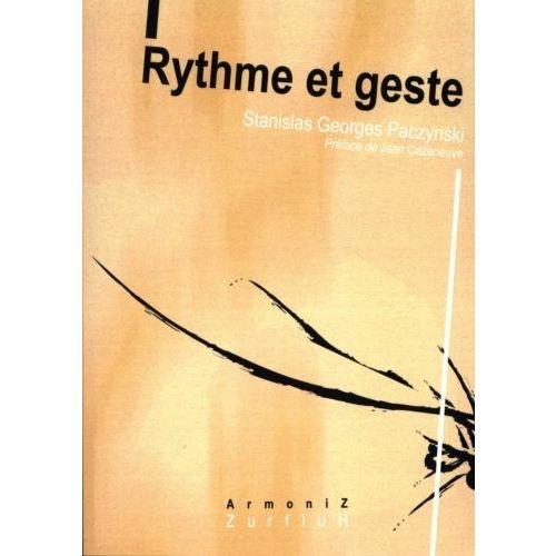 ROBERT MARTIN PACZYNSKI G. - RYTHME ET GESTE