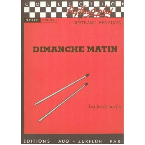 ROBERT MARTIN RENAUDIN B. - DIMANCHE MATIN