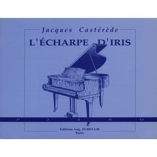 ROBERT MARTIN CASTEREDE J. - L'ÉCHARPE D'IRIS