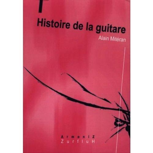 ROBERT MARTIN MITERAN A. - HISTOIRE DE LA GUITARE