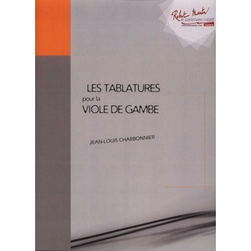 ROBERT MARTIN CHARBONNIER J.L. - TABLATURES DE LA VIOLE DE GAMBE