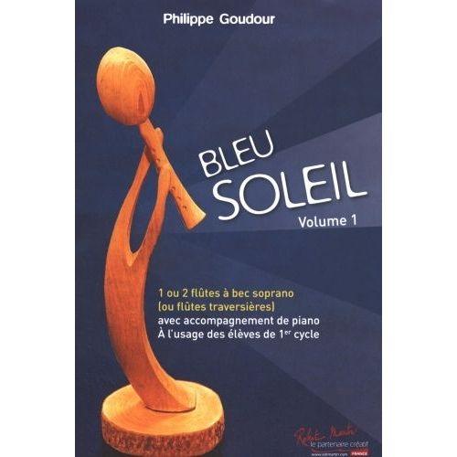ROBERT MARTIN GOUDOUR P. - BLEU SOLEIL
